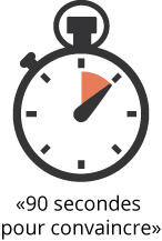 90 secondes pour convaincre